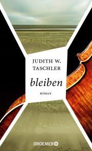 Judith W. Taschler: bleiben