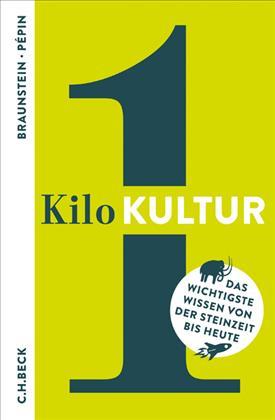 Florence Braunstein, Jean-François Pépin: 1 Kilo Kultur