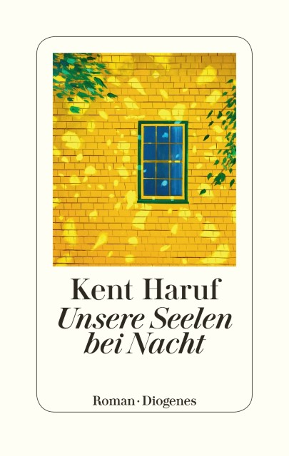 Kent Haruf: Unsere Seelen bei Nacht
