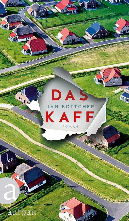 Jan Böttcher: Das Kaff