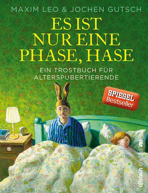 Maxim Leo & Jochen Gutsch: Es ist nur eine Phase, Hase