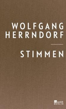 Wolfgang Herrndorf : Stimmen