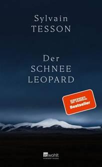 Sylvain Tesson: Der Schneeleopard